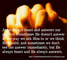 Jesus anwers our prayers quote